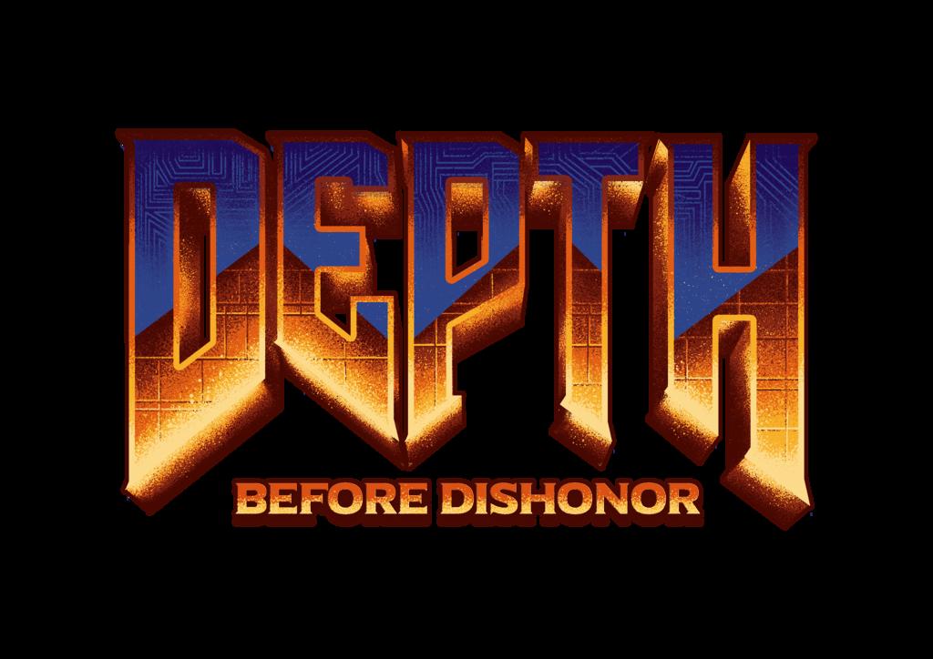 Depth Before Dishonor